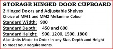 Storage Hinged Door Cupboards. Various Sizes. MM1 And MM2 Melamine Colours